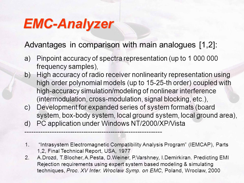 EMC-Analyzer Advantages in comparison with main analogues [1,2]: